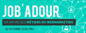 Mardi à l'IAE ! : Job'Adour, Vie ma Vie des métiers du webmarketing @ IAE Campus de Pau, Amphi 120 | Pau | Nouvelle-Aquitaine | France